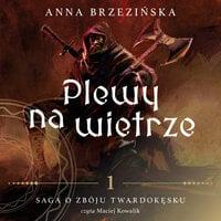 Plewy na wietrze - Anna Brzezińska