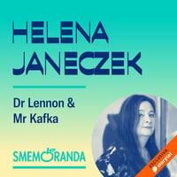 Dr Lennon & Mr Kafka - Smemoranda - Helena Janeczek