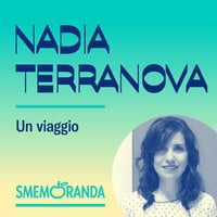 Un viaggio - Smemoranda - Nadia Terranova