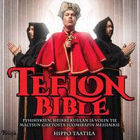 Teflon Bible - Hippo Taatila