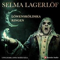 Löwensköldska ringen - Selma Lagerlöf