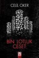 Bin Lotluk Ceset - Celil Oker