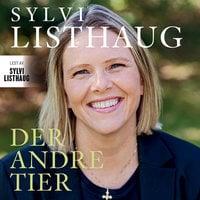 Der andre tier - Lars Akerhaug, Sylvi Listhaug