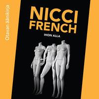 Ihon alla - Nicci French