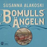 Bomullsängeln - Susanna Alakoski