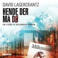 Hende der må dø - David Lagercrantz