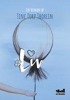 #Liv - Tine Torp Thorlin