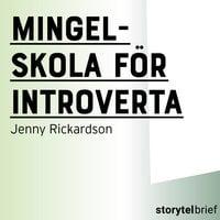 Mingelskola för introverta - Jenny Rickardsson