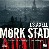 Mörk stad - J.S. Axell