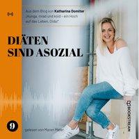 Diäten sind asozial - Katharina Domiter