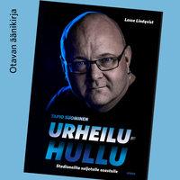 Urheiluhullu - Lasse Lindqvist, Tapio Suominen
