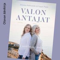 Valon antajat - Vappu Pimiä, Johanna Huhtamäki