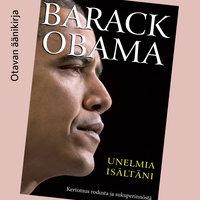 Unelmia isältäni - Barack Obama