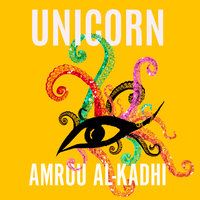 Unicorn: The Memoir of a Muslim Drag Queen - Amrou Al-Kadhi