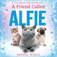 A Friend Called Alfie - Rachel Wells