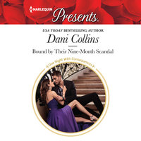 Bound by Their Nine-Month Scandal - Dani Collins