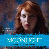 Dark Guardian #1: Moonlight - Rachel Hawthorne