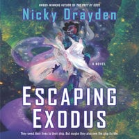 Escaping Exodus: A Novel - Nicky Drayden