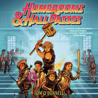 Homerooms and Hall Passes - Tom O'Donnell