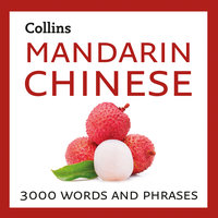 Mandarin Chinese: 3000 words and phrases - Collins Dictionaries