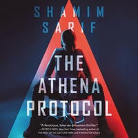 The Athena Protocol - Shamim Sarif
