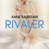 Rivaler - Anne Falkstam