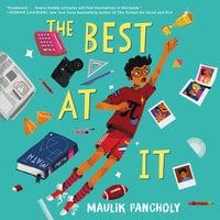 The Best at It - Maulik Pancholy