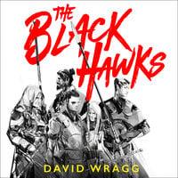 The Black Hawks - David Wragg