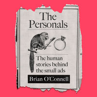 The Personals: The human stories behind the small ads - Brian O'Connell