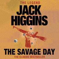 The Savage Day - Jack Higgins