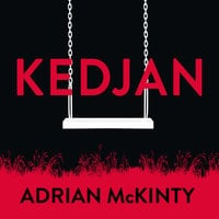 Kedjan - Adrian McKinty