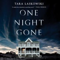 One Night Gone: A Novel - Tara Laskowski