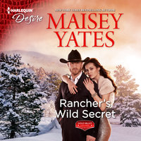 Rancher's Wild Secret - Maisey Yates