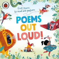 Poems Out Loud! – First Poems to Read and Perform - Ladybird