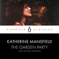 The Garden Party and Other Stories - Lorna Sage,Katherine Mansfield
