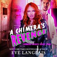 A Chimera's Revenge - Eve Langlais