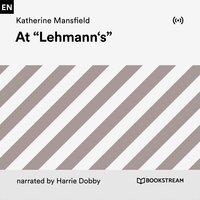 "At ""Lehmann's"" - Katherine Mansfield"