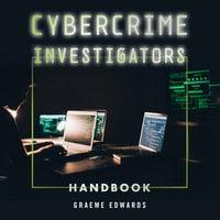 Cybercrime Investigators Handbook - Graeme Edwards
