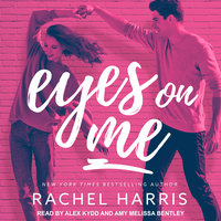 Eyes on Me - Rachel Harris