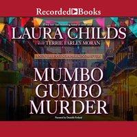 Mumbo Gumbo Murder - Laura Childs, Terrie Farley Moran
