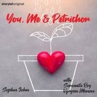 You, Me and Petrichor - Sophia John