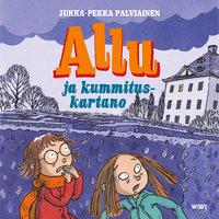 Allu ja kummituskartano - Jukka-Pekka Palviainen