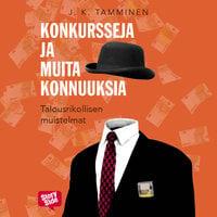 Konkursseja ja muita konnuuksia - J.K. Tamminen