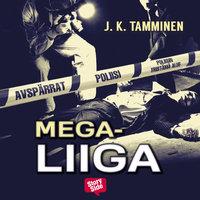 Megaliiga - J.K. Tamminen