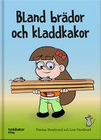 Bland brädor och kladdkakor - Therese Sturebrand