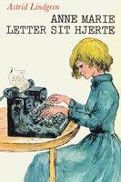 Anne Marie letter sit hjerte - Astrid Lindgren