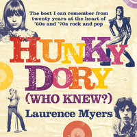 Hunky Dory (Who Knew?) - Laurence Myers