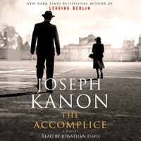 The Accomplice - Joseph Kanon