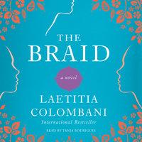 The Braid: A Novel - Laetitia Colombani