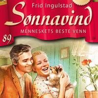 Sønnavind 89: Menneskets beste venn - Frid Ingulstad